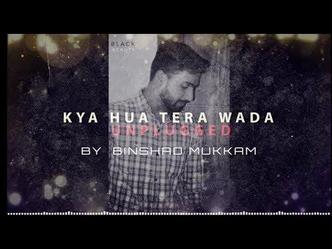 Kya Hua Thera Wada - Unplugged Cover   Binshad Mukkam   Muhammed Rafi Songs