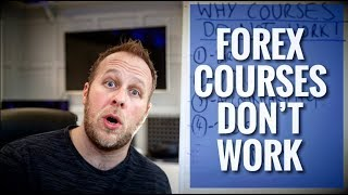 Forex Courses Don't Work
