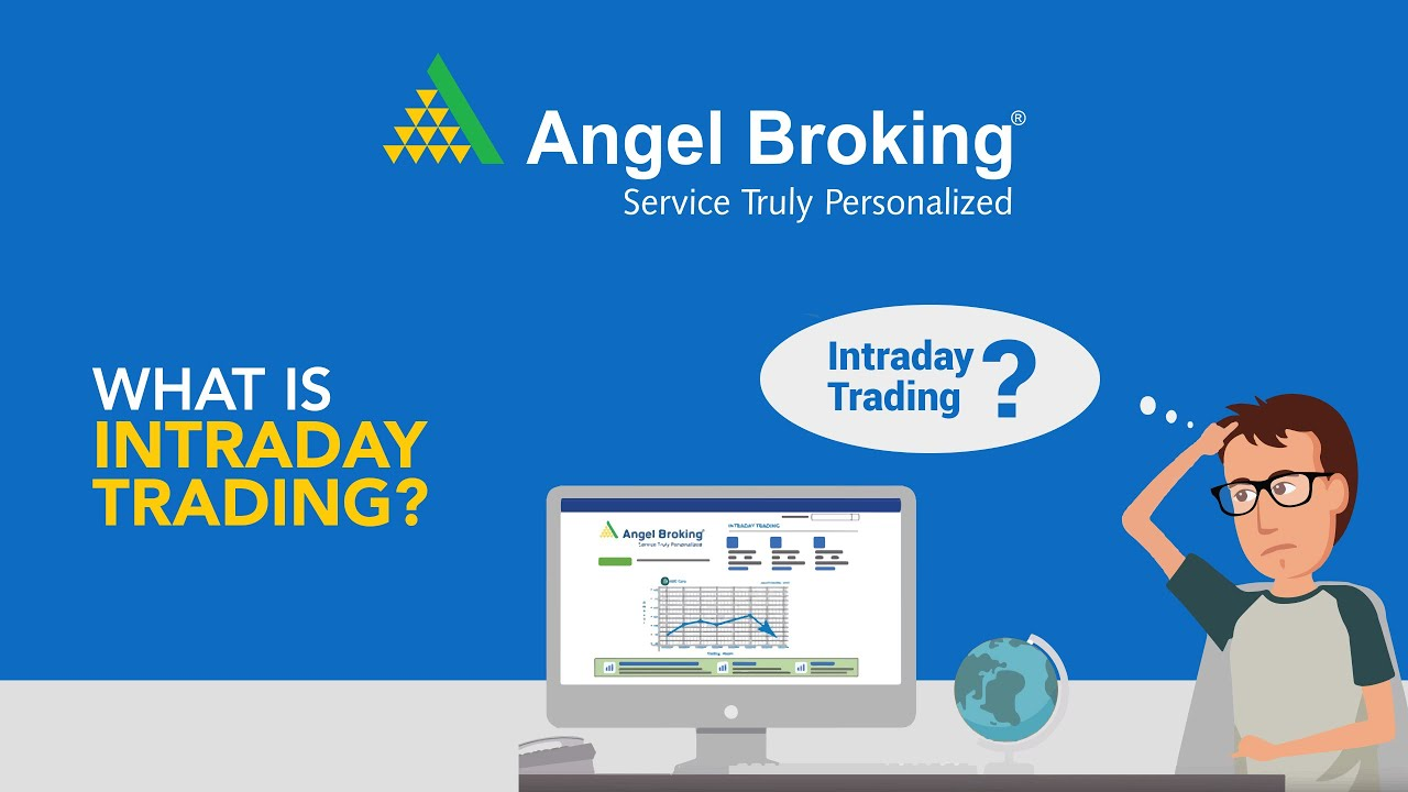 Intraday Trading Guide Learn Intraday Trading Angel Broking