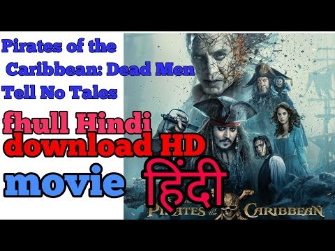 Pirates Of The Caribbean 2017 Download In Hindi//full HD//Hindi Movie/ ,