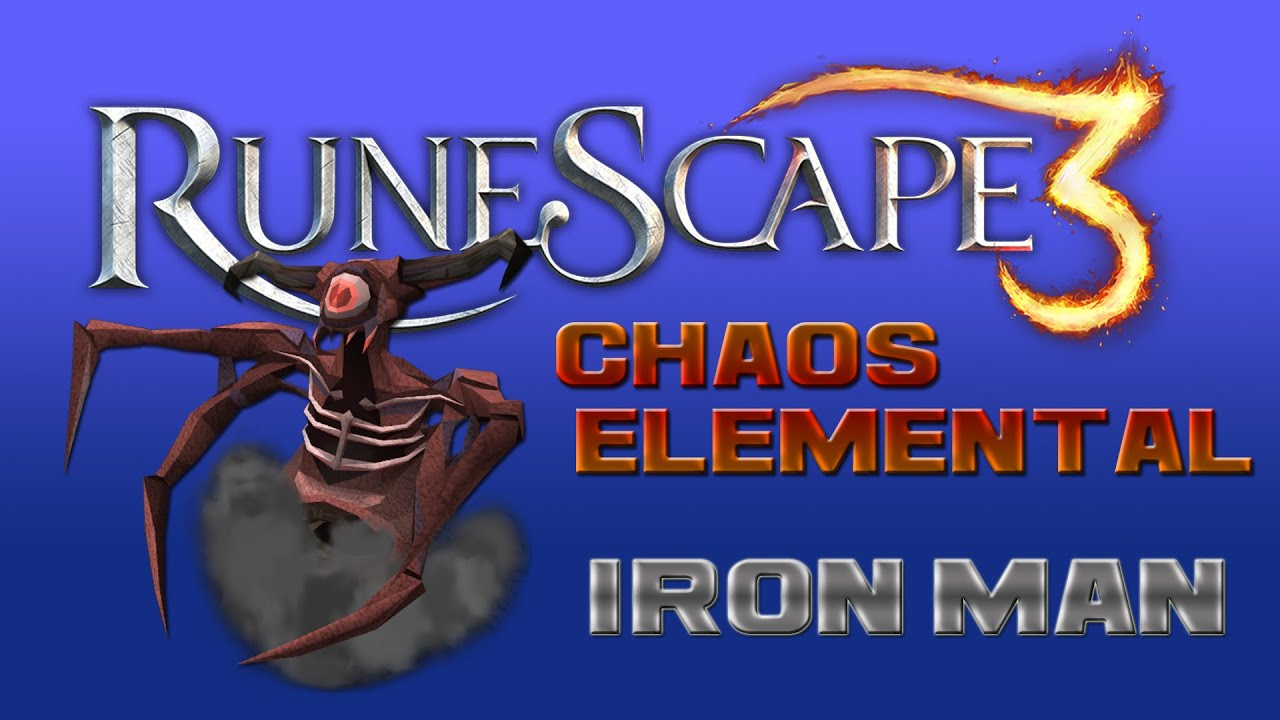 RuneScape3 Ironman - Chaos Elemental for Dragon 2H (Mid lvl)