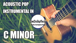 Acoustic Pop Instrumental In C Minor | Up High