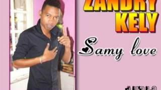 """ZANDRY KELY """"Samby love"""" NOUVEAUTE 2017"""