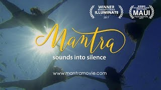 Mantra - Sounds into Silence  |  First Official Trailer
