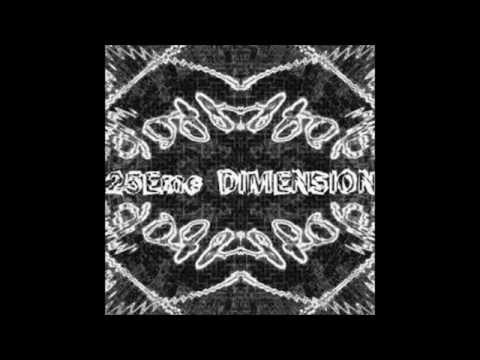 25eme Dimension -Mind Fight- liveset