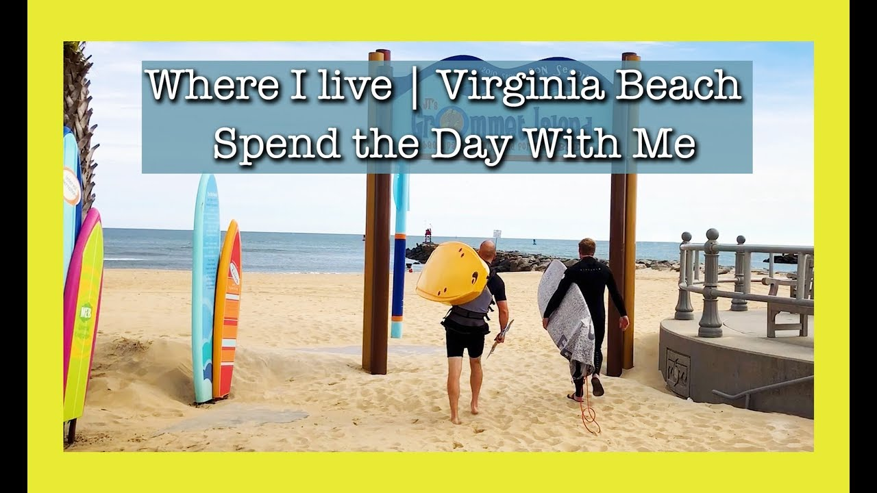 Virginia Beach Vlog Living In Surf And Farm Culture