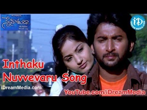 Inthaku Nuvvevaru Song - Snehituda Telugu Movie Songs - Nani - Madhavi Latha - Sivaram Shankar