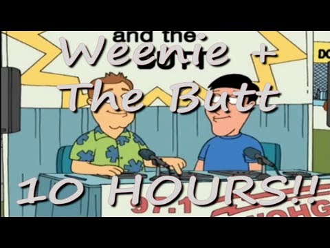Family Guy - Weenie & The Butt 97.1 FM - 10 HOURS!!!