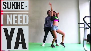 Sukhe || I Need Ya Feat Krystle D'Souza ||Jaani B Praak Arvindr Khaira|| dance