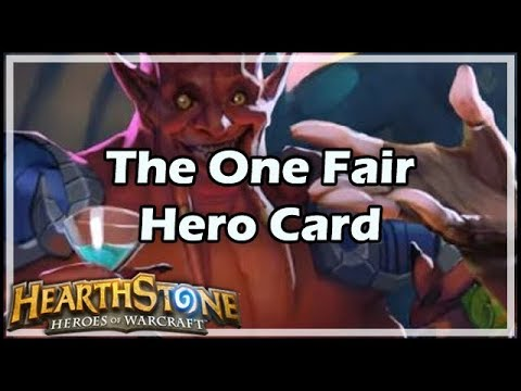 [Hearthstone] The One Fair Hero Card
