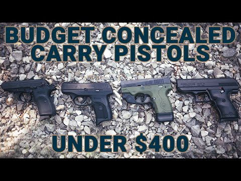 Four Affordable Concealed Carry Guns Under $400