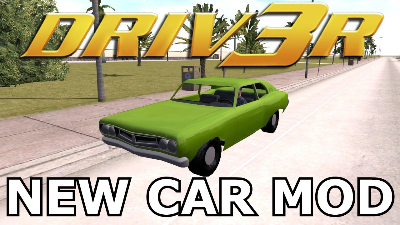 First Vehicle Importing Mod In Driv3r New Car Youtube