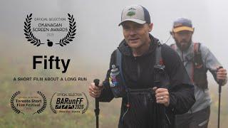 Fifty | Trail Running Film