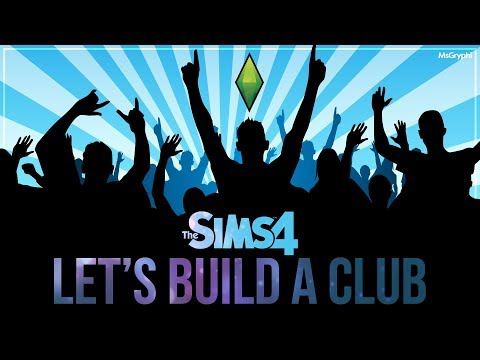 The Sims 4 LIVE -  Building a CLUB!