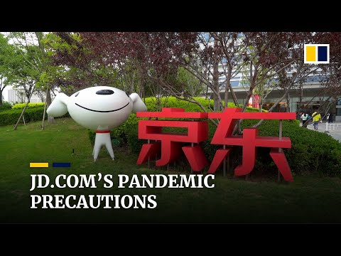 How Chinese e-commerce giant JD.com is keeping employees safe during Covid-19 pandemic