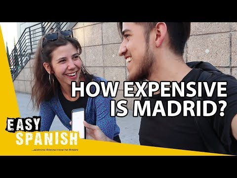 HOW EXPENSIVE IS IT TO LIVE IN MADRID? | Easy Spanish 119