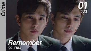 CC/FULL Remember EP01 (1/3)  리멤버