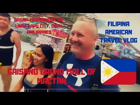 Gaisano Grand Mall - Lapu-Lapu City, Cebu, Philippines