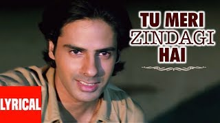 lyrical tu meri zindagi hai with lyrics aashiqui rahul roy anu agarwal