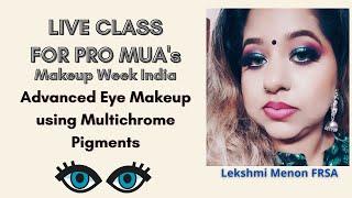 Multi chromatic Eye makeup | Makeup Week India | Tutorial | Lekshmi Menon FRSA #DramaticEyeMakeup
