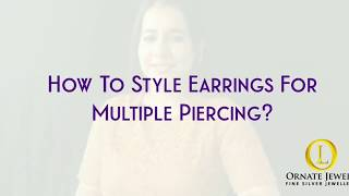 How to style earrings on multiple piercing?