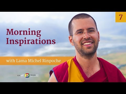 Morning Inspirations with Lama Michel Rinpoche: 'Small Desires and Satisfaction' (English - Italian)