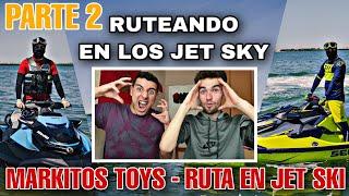 ARABE Y ESPAÑOL REACCIONAN A Markitos TOYS - RUTA EN JET SKI   PLAYA   LOS TOYS   PARTE 2