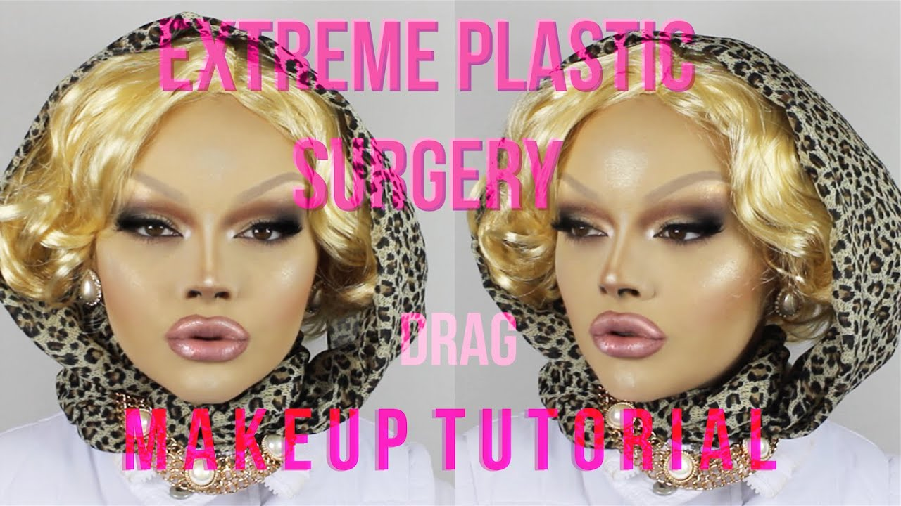 Extreme plastic surgery drag makeup tutorial youtube baditri Images