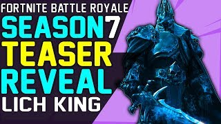 Fortnite SEASON 7 TEASER REVEALED LICH KING ICE CROWN MOUNTAIN