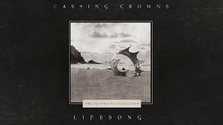 Baixar Casting Crowns - Lifesong (Official Lyric Video)