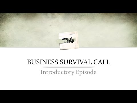Introduction to the Business Survival Call