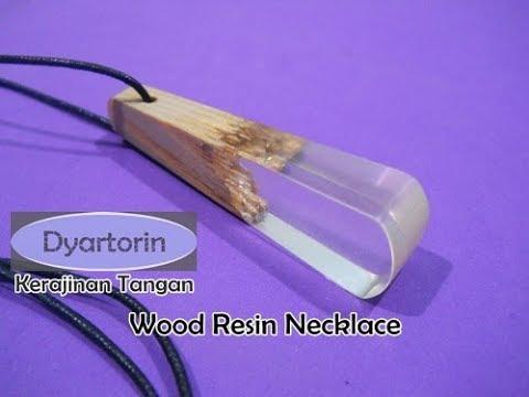 Kerajinan Tangan Kalung Unik dari Kayu dan Resin | Wood Resin Necklace