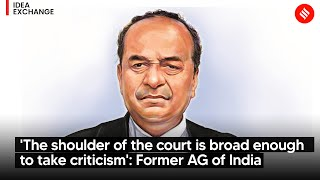 'The shoulder of the court is broad enough to take criticism': Mukul Rohatgi, Former AG of India