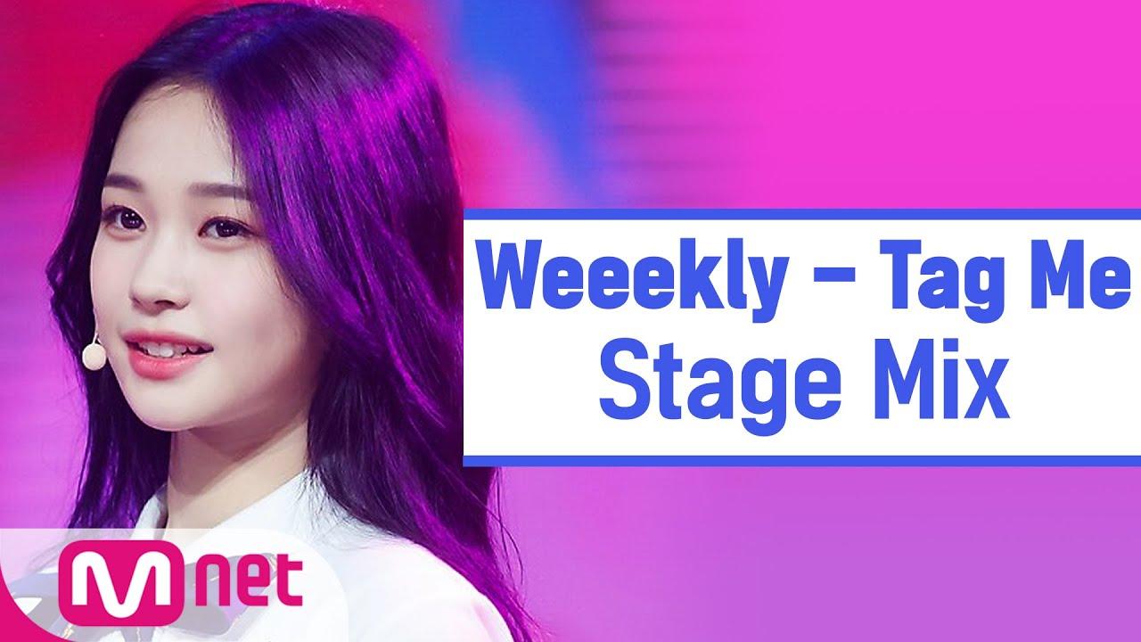 [교차편집] 위클리 - Tag Me(@Me)(Weeekly StageMix)