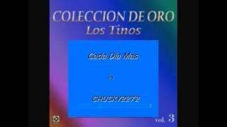 "Los Tinos ""Cada Dia Mas"""