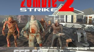 Zombie Strike 2 Game Video