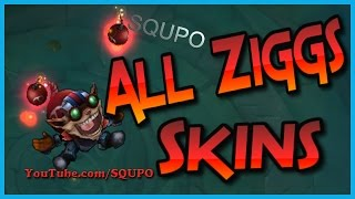 All Ziggs Skins (League of Legends)