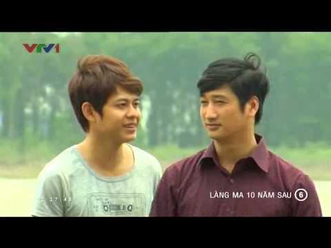 Làng Ma 10 Năm Sau Tập 6 Full - Phim Việt Nam - Xem Phim Lang Ma 10 Nam Sau Tap 6 Full