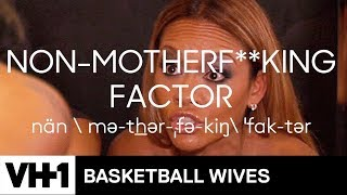 The Basketball Wives Dictionary 📖 VH1