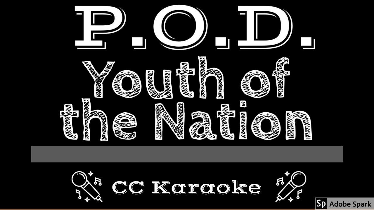 P O D Youth Of The Nation Cc Karaoke Instrumental Lyrics Youtube