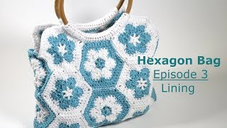 Spring 2018 - Hexagon Bag Episode 3 - Lining This tutorial was an exclusive tutorial for my Spring 2018 crochet kit. As I no longer sell kits I thought it would be ...
