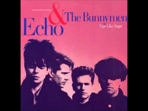 Lips Like Sugar - Echo & The Bunnymen