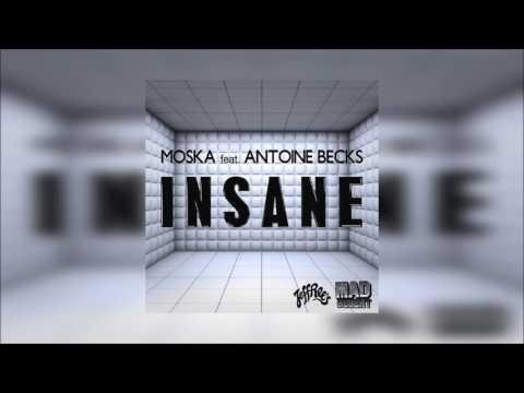 Moska - Insane Feat. Antoine Becks (Instrumental)
