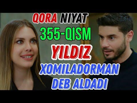 Qora Niyat 355 Qism Uzbek Tilida Turk Seriali кора ният 355 кисм