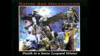 Nature and Organisation - Death in a Snow Leopard Winter