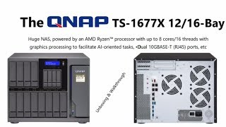 Unboxing the Monster QNAP TS-1677X 10Gbe 16-Bay NAS