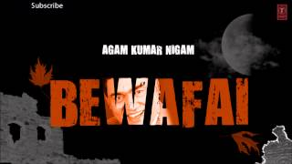 Kab Tak Yaad Karoon Main Full (Audio) Song 'Bewafai' Album | Agam Kumar Nigam Sad Song