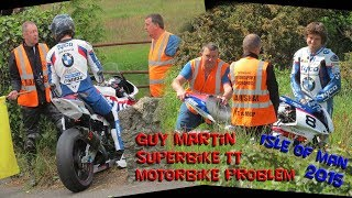 Guy Martin Tyco motorbike problem Superbike TT 2015