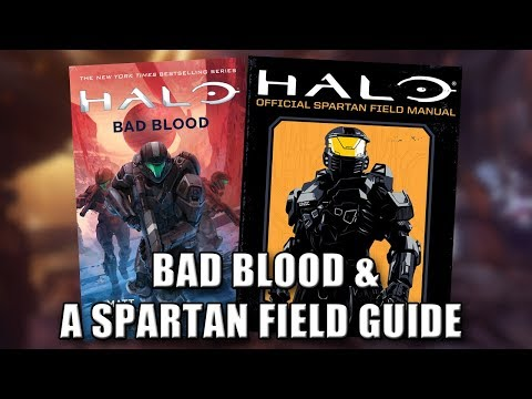 Halo: Bad Blood & a Spartan Field Guide