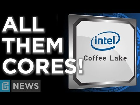 Intel Coffee Lake - Full Lineup Leak! No More Duel-Core!